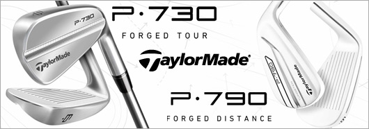 NEW Taylormade P-790  for POWER & Taylormade P-730 for PRECISION