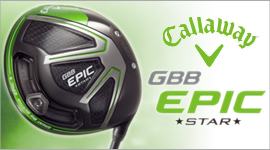 Callaway GBB Epic Star Driver Japan Model