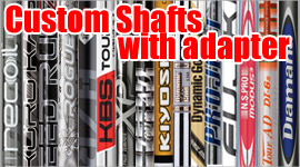 Custom Shafts with adapter