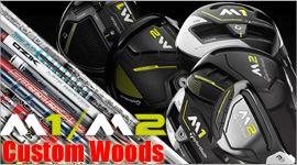 Taylormade 2017 M1 & M2 Custom Woods