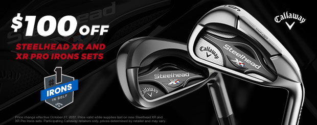 Steelhead irons and Steelhead Pro Irons will be $100 off!