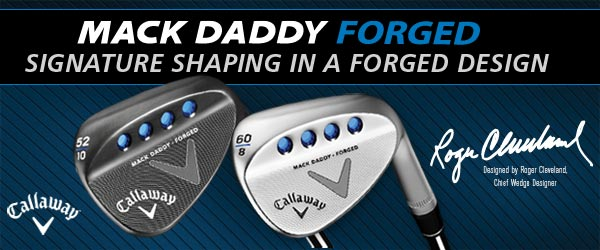 Callaway Mack Daddy Forged Wedge