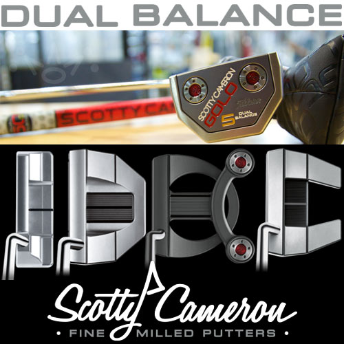 Scotty Cameron Dual Balance Custom Fit Putters (カスタムフィット パター)
