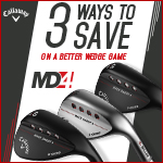 Callaway MD4 Wedge Promotion