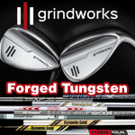 Grindworks Forged Tungsten Custom Wedges