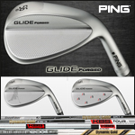 PING Glide Forged Custom Wedge (カスタムウェッジ)