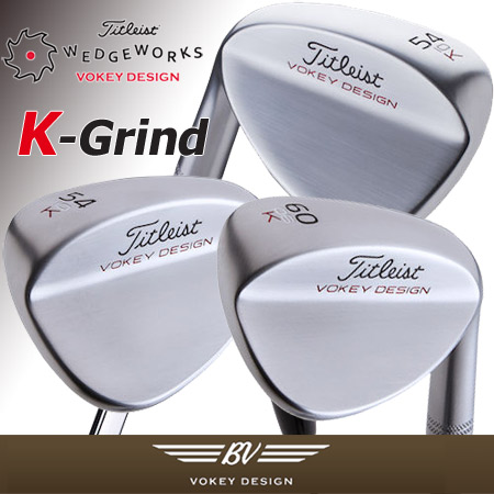 Titleist Vokey Design K Grind Custom Wedges (カスタム ウェッジ)