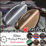 Titleist Vokey Design WedgeWorks K Grind Custom Wedges (カスタムウェッジ