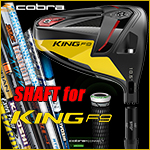 Cobra KING F9 Wood Shaft with Shaft Adapter