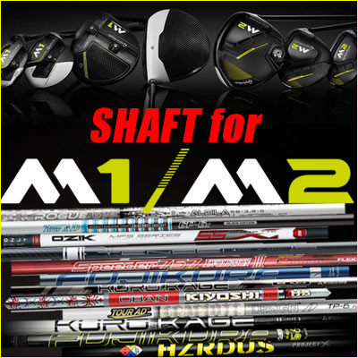 TaylorMade 2017 Custom Built Shafts for M1 & M2 with Shaft Adap