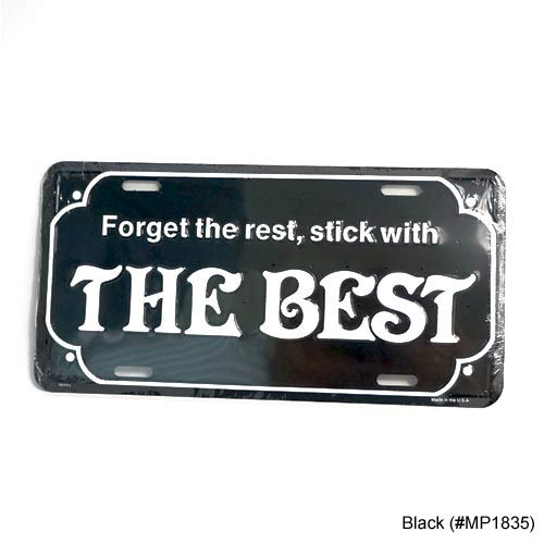 San Diego Gift Forget the Rest Stick with The Best Metal License