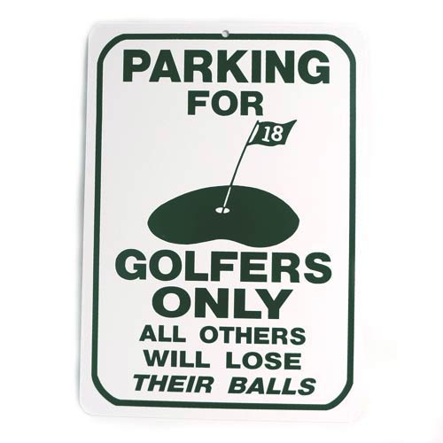 San Diego Gifts Parking For Golfers Only Plastic Parking Signs