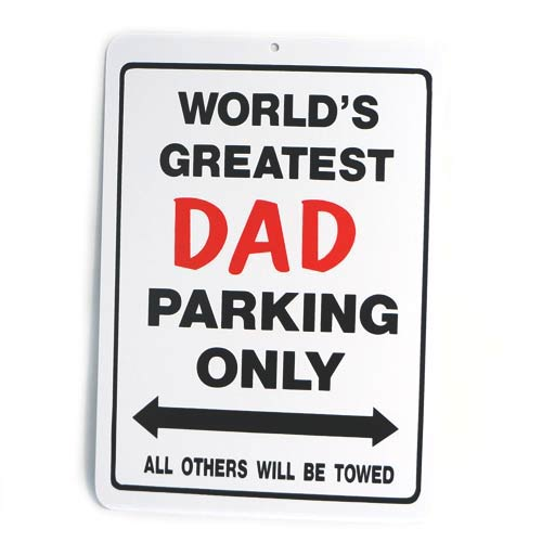 San Diego Gifts World's Greatest Dad Plastic Parking Signs