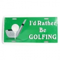 I'd Rather be Golfing Metal License Plates