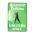 San Diego Gifts Golfers Parking Only Metal Signs