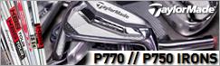 テーラーメイド P770 & P750 Tour Proto アイアン