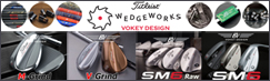 2016 Vokey Design カスタムウェッジ