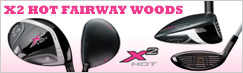 Callaway Ladies X2 Hot Fairway Woods