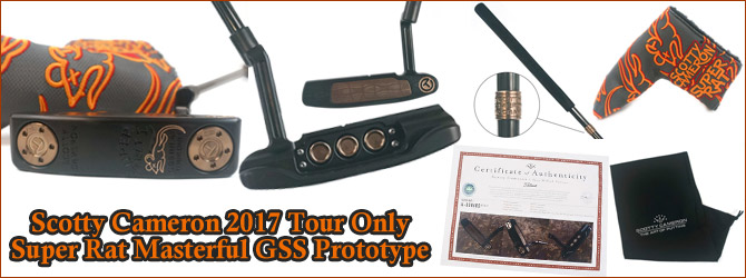 Scotty Cameron 2017 Tour Only Super Rat Masterful GSS Prototype