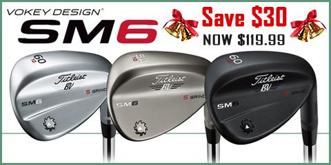 Vokey Design SM6 Save $30