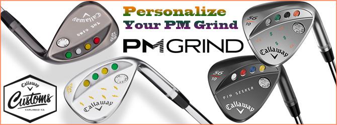 キャロウェイ Personalize Your PM Grind