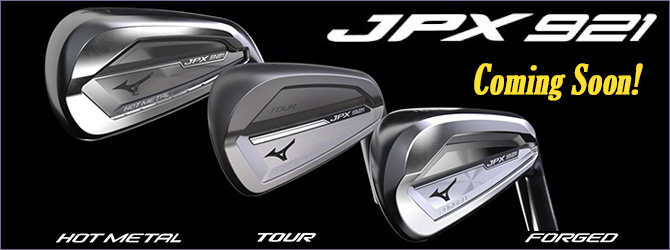 NEW! MIZUNO JPX921 FORGED アイアン! COMING SOON!
