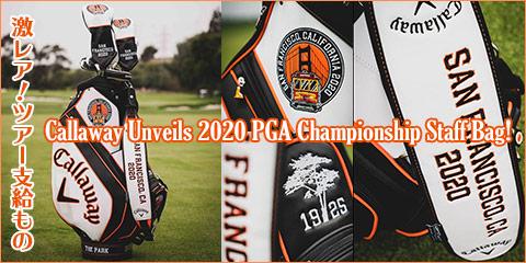 激レア!ツアー支給もの Callaway Unveils 2020 PGA Championship Staff Bag!