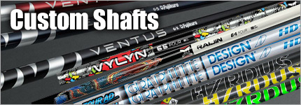 Custom Shafts