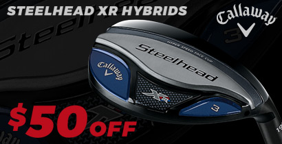 キャロウェイ $50 Off Steelhead XR Hybrid